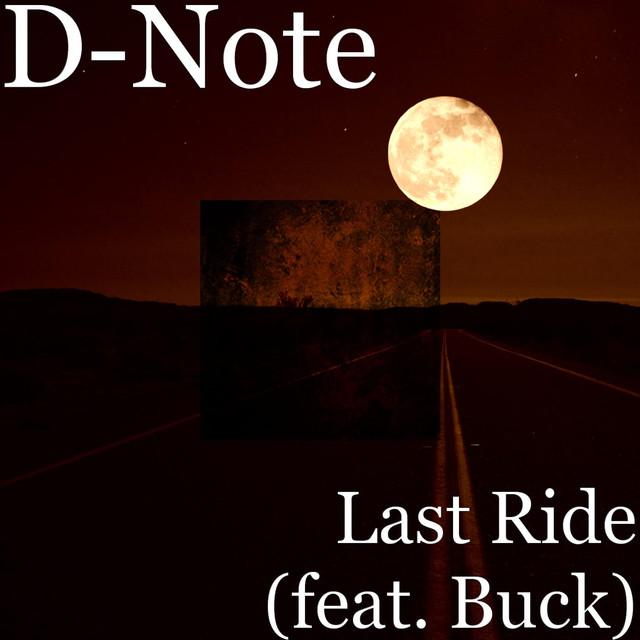 Last Ride (feat. Buck)