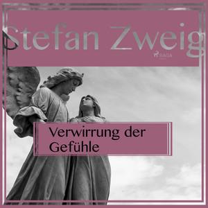 Verwirrung der Gefühle (Ungekürzt) Audiobook