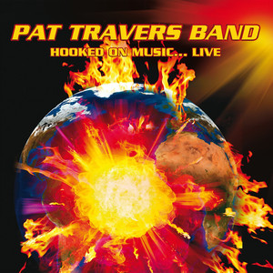 Pat Travers Band Crash and Burn - Live cover