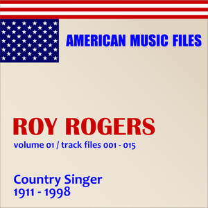 Roy Rogers - Volume 1 (MP3 Album) Audiobook