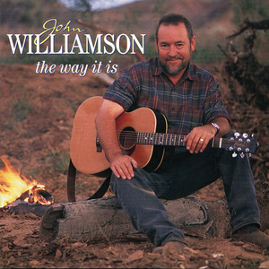The Way It Is - John Williamson