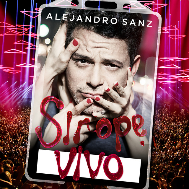 Album cover for Sirope Vivo by Alejandro Sanz