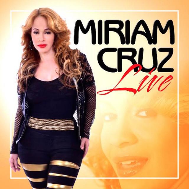 Miriam Cruz Live