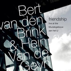 Friendship: Live at the Muziekgebouw Aan Het IJ