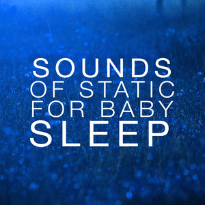 Sounds of Static for Baby Sleep Albumcover
