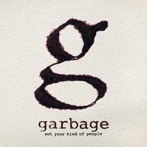 Not Your Kind of People album