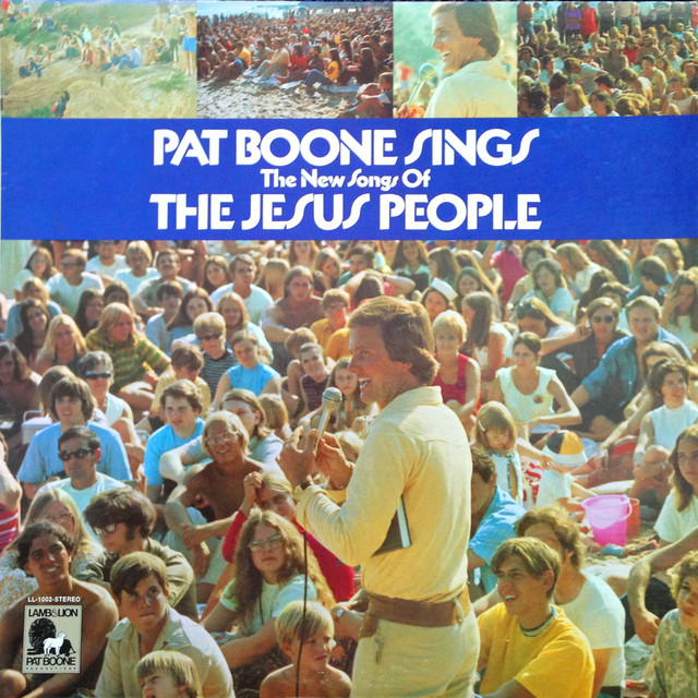 Pat Boone Sings The New Songs of the Jesus People