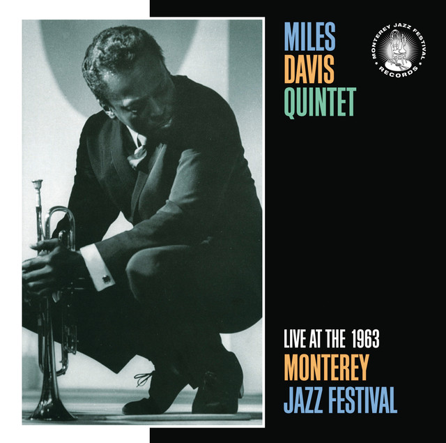 Miles Davis Quintet Live at the 1963 Monterey Jazz Festival album cover
