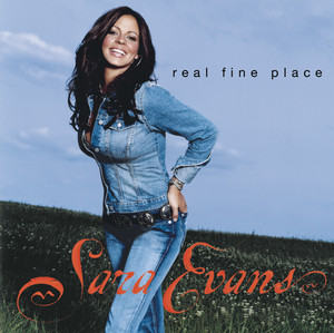Real Fine Place - Sara Evans