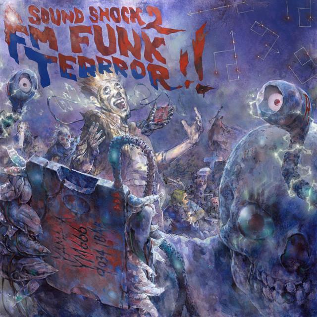 SOUNDSHOCK 2: FM FUNK TERRROR!! Image