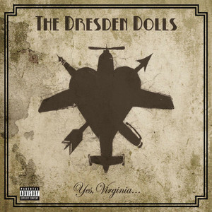 Yes, Virginia - The Dresden Dolls