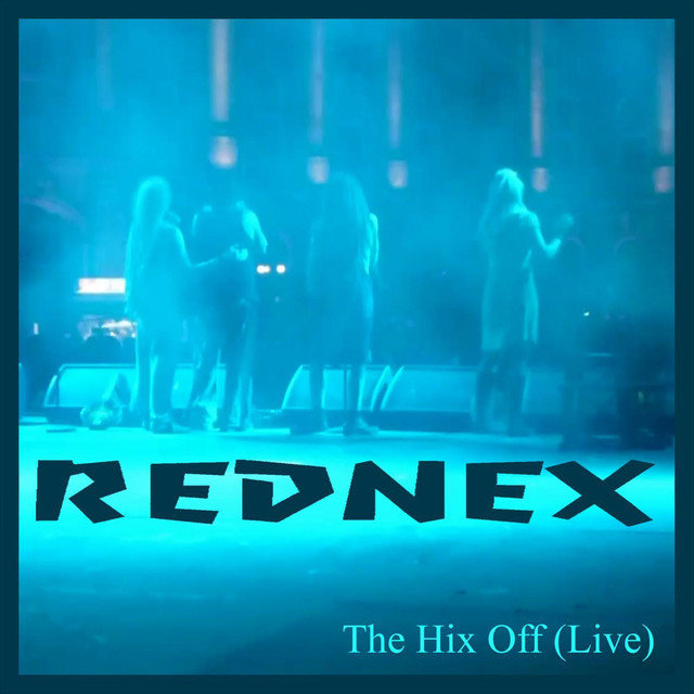 The Hix Off (Live)