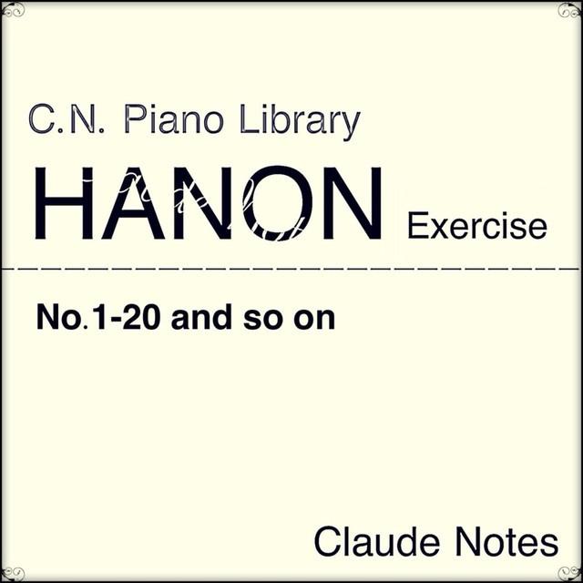 Hanon Exercise No 1-20 60bpm for Piano by Claude Notes on Spotify