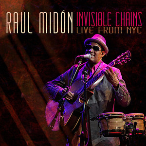 Invisible Chains: Live From NYC album