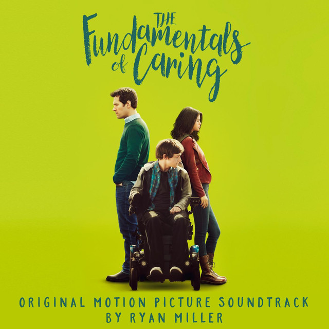 Album cover for The Fundamentals of Caring (Original Motion Picture Soundtrack) by Ryan Miller