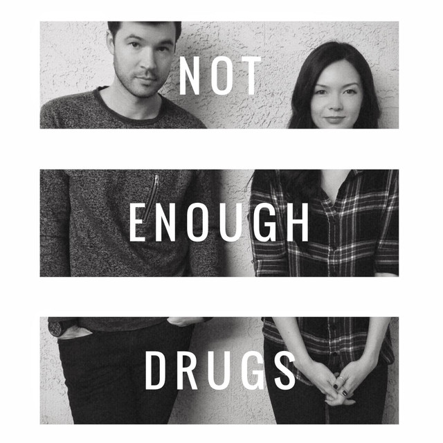 Not Enough Drugs (Acoustic)