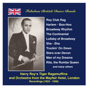 Fabulous British Dance Bands: Harry Roy (The Dance Band and the Tiger Ragamuffins) (Recordings 1934-1939) album