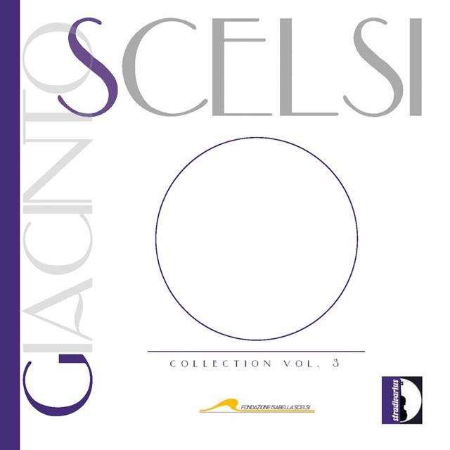 Giacinto Scelsi Collection, Vol. 3