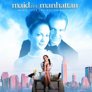Maid In Manhattan - Music from the Motion Picture album