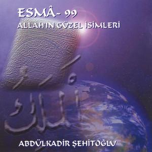 Esmâ 99 - Allah'ın Güzel İsimleri Albümü