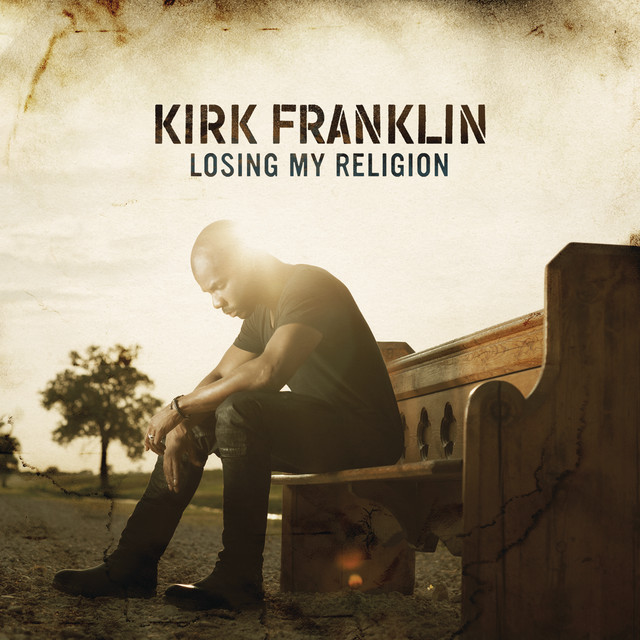 Album cover for Losing My Religion by Kirk Franklin