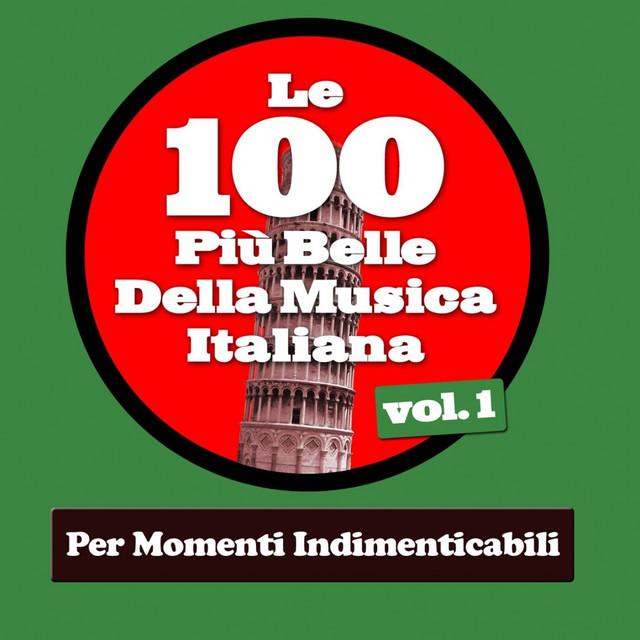 Various Artists Le 100 Più Belle Della Musica Italiana Vol.1 (Per Momenti Indimenticabili) album cover