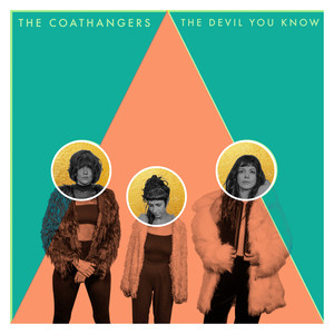 The Coathangers - The Devil You Know