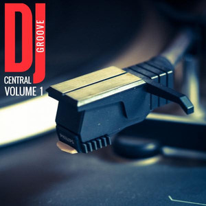 DJ Central TV - Groove, Vol. 1