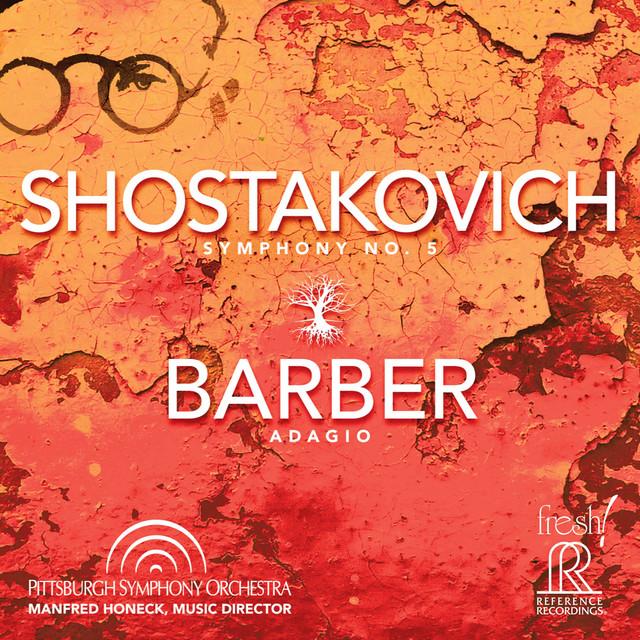 Shostakovich: Symphony No. 5, Op. 47 - Barber: Adagio for Strings, Op. 11 (Live)