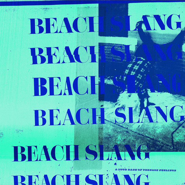 Album cover for A Loud Bash Of Teenage Feelings by Beach Slang
