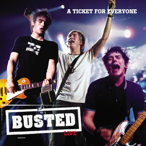 Live: A Ticket For Everyone - Busted