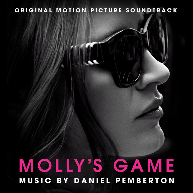Album cover for Molly's Game (Original Motion Picture Soundtrack) by Daniel Pemberton