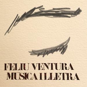 Música i Lletra - Feliu Ventura
