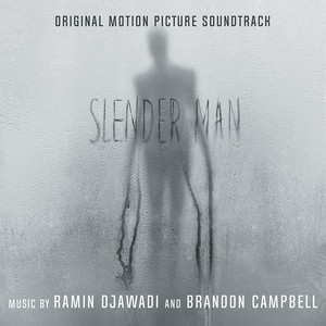 Slender Man (Original Motion Picture Soundtrack) Albümü
