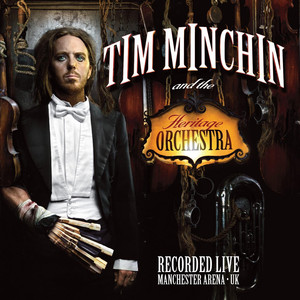 Tim Minchin and the Heritage Orchestra - Tim Minchin
