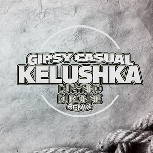 Kelushka (DJ Rynno & DJ Bonne Remix) Albümü