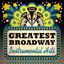 Greatest Broadway Instrumental Hits