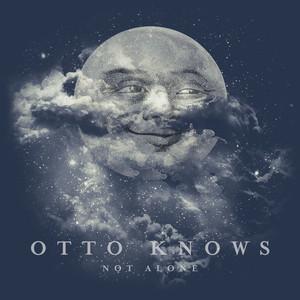 Otto Knows Not Alone cover