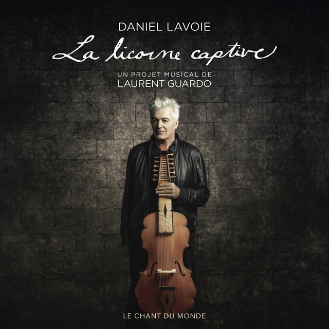 Daniel Lavoie, Laurent Guardo La Licorne Captive (Bonus Track Version) album cover