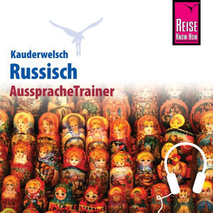Reise Know-How Kauderwelsch AusspracheTrainer Russisch Audiobook