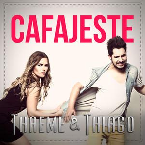 Cafajeste - Single - Thaeme E Thiago