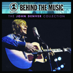 VH1 Music First: Behind The Music - The John Denver Collection Albumcover