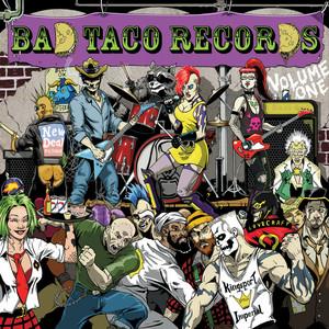 Bad Taco Records, Vol. 1 Albumcover