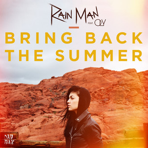 Rain Man, Oly Bring Back the Summer (feat. OLY) cover