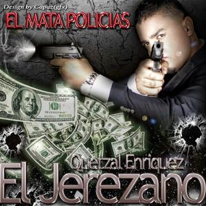 Quetzal Enriquez El Jerezano