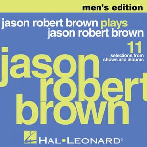 Jason Robert Brown Plays Jason Robert Brown - Men's Edition (Piano Accompaniment) album