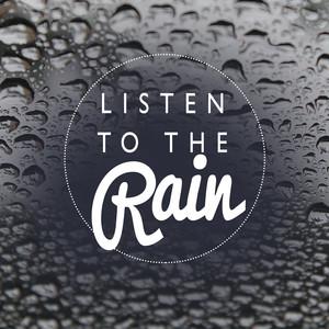 Listen to the Rain Albumcover