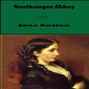 Northanger Abbey By Jane Austen (YonaBooks)