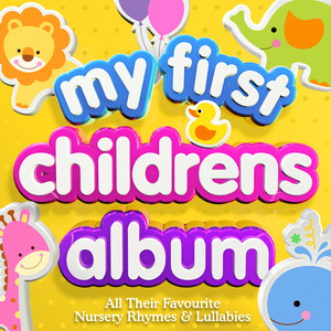 My First Children's Album - All Their Favourite Nursery Rhymes & Lullabies Albumcover