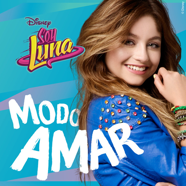 Soy Luna - Modo Amar (Music from the TV Series)